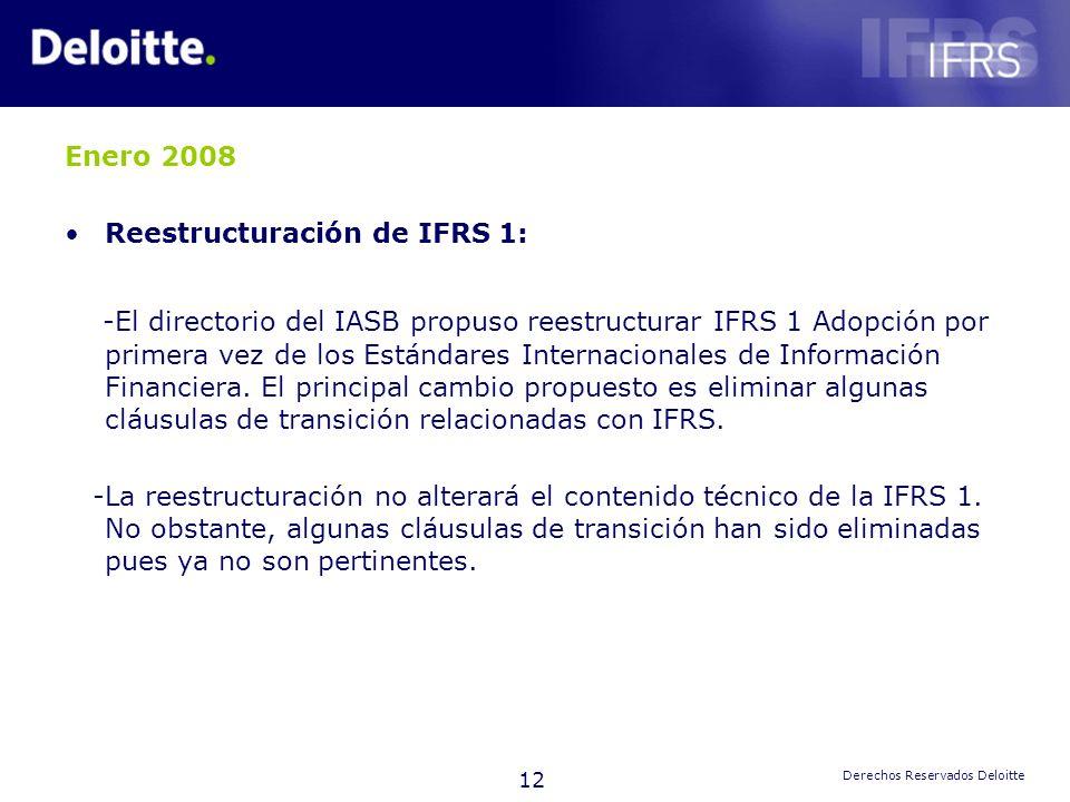 Enero 2008 Reestructuración de IFRS 1:
