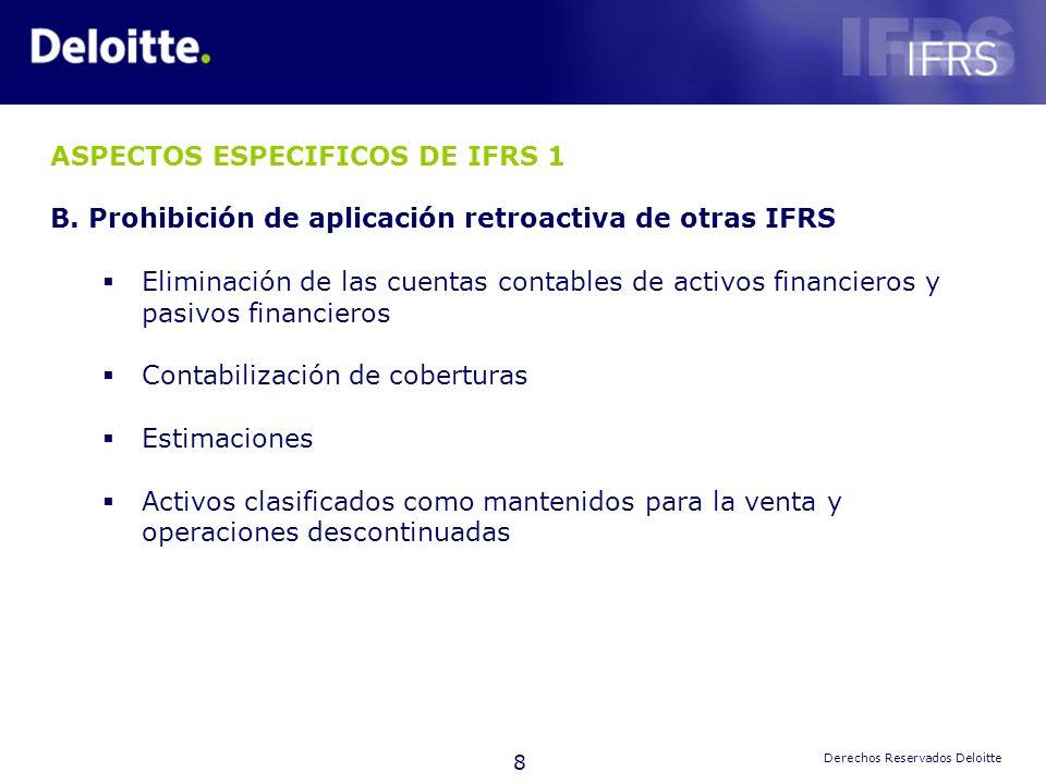 ASPECTOS ESPECIFICOS DE IFRS 1