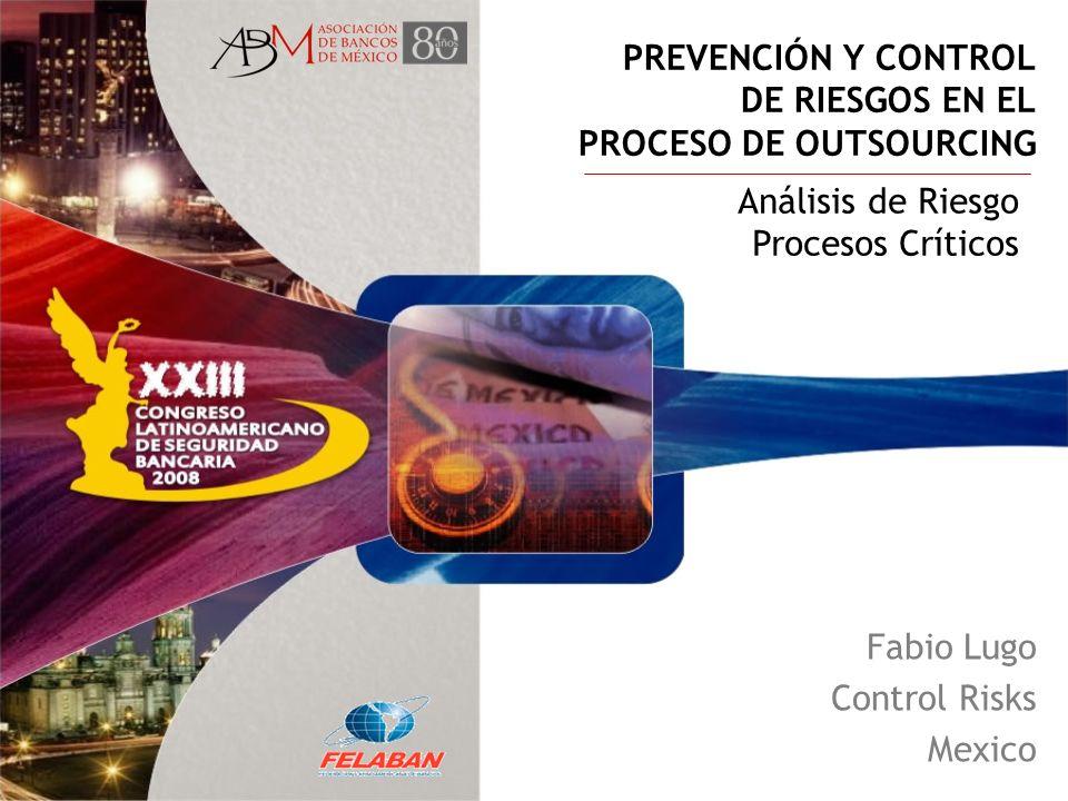 PREVENCIÓN Y CONTROL DE RIESGOS EN EL PROCESO DE OUTSOURCING
