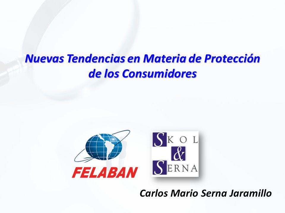 Nuevas Tendencias en Materia de Protección de los Consumidores