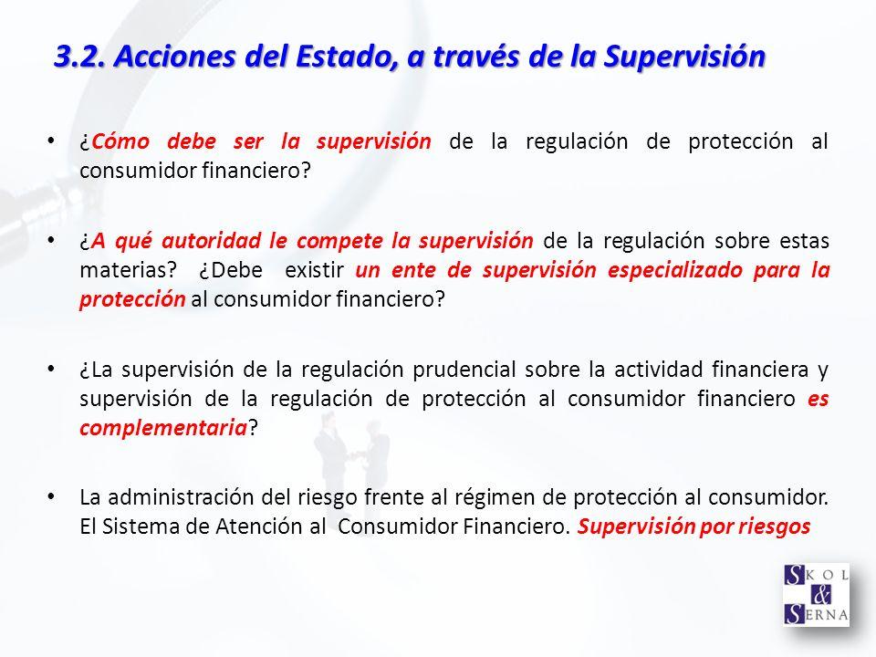 3.2. Acciones del Estado, a través de la Supervisión