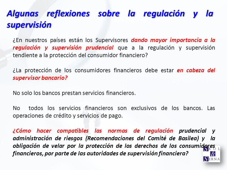 Algunas reflexiones sobre la regulación y la supervisión