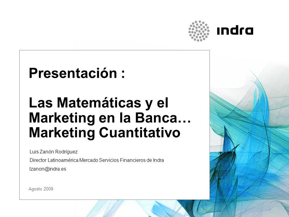 Presentación : Las Matemáticas y el Marketing en la Banca…
