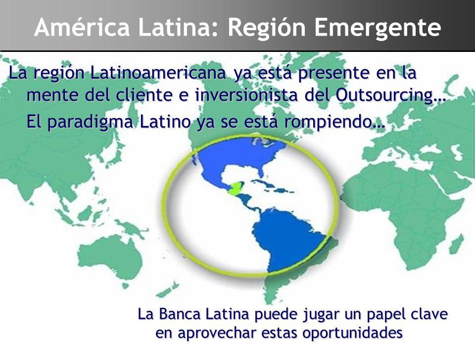 América Latina: Región Emergente