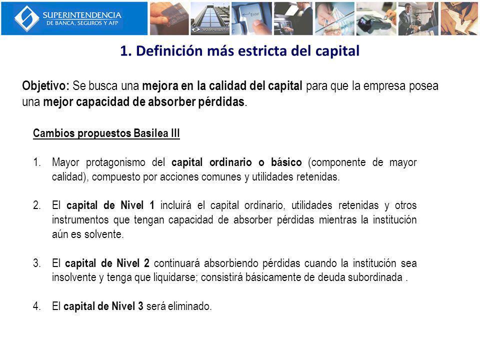 1. Definición más estricta del capital