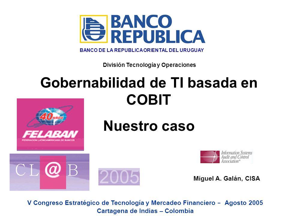 Gobernabilidad de TI basada en COBIT Nuestro caso