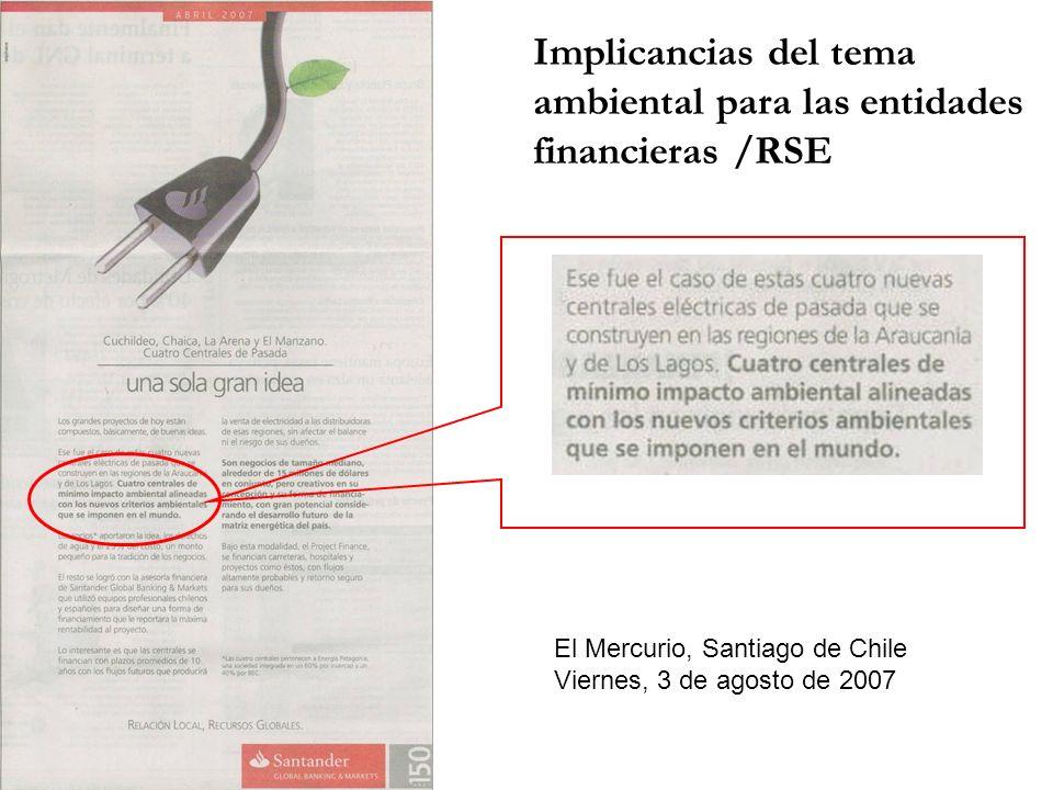 Implicancias del tema ambiental para las entidades financieras /RSE