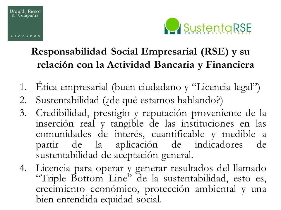 Responsabilidad Social Empresarial (RSE) y su relación con la Actividad Bancaria y Financiera