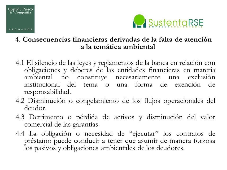 4. Consecuencias financieras derivadas de la falta de atención a la temática ambiental