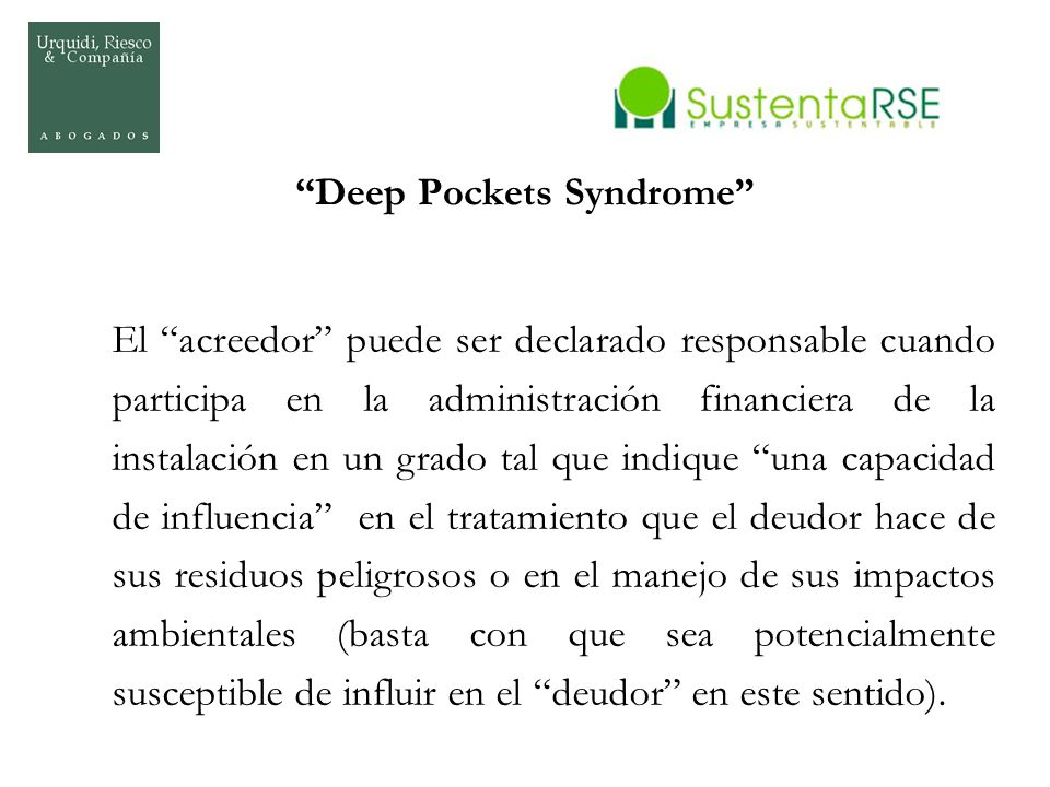 Deep Pockets Syndrome