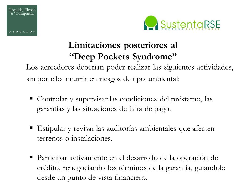 Limitaciones posteriores al Deep Pockets Syndrome