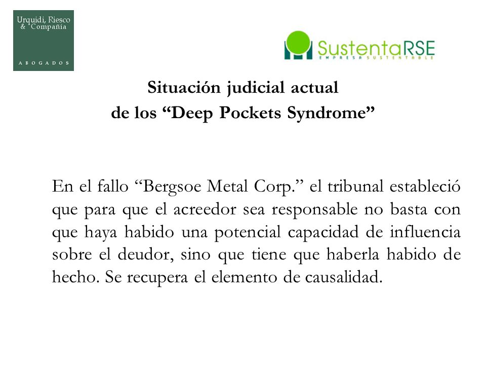 Situación judicial actual de los Deep Pockets Syndrome