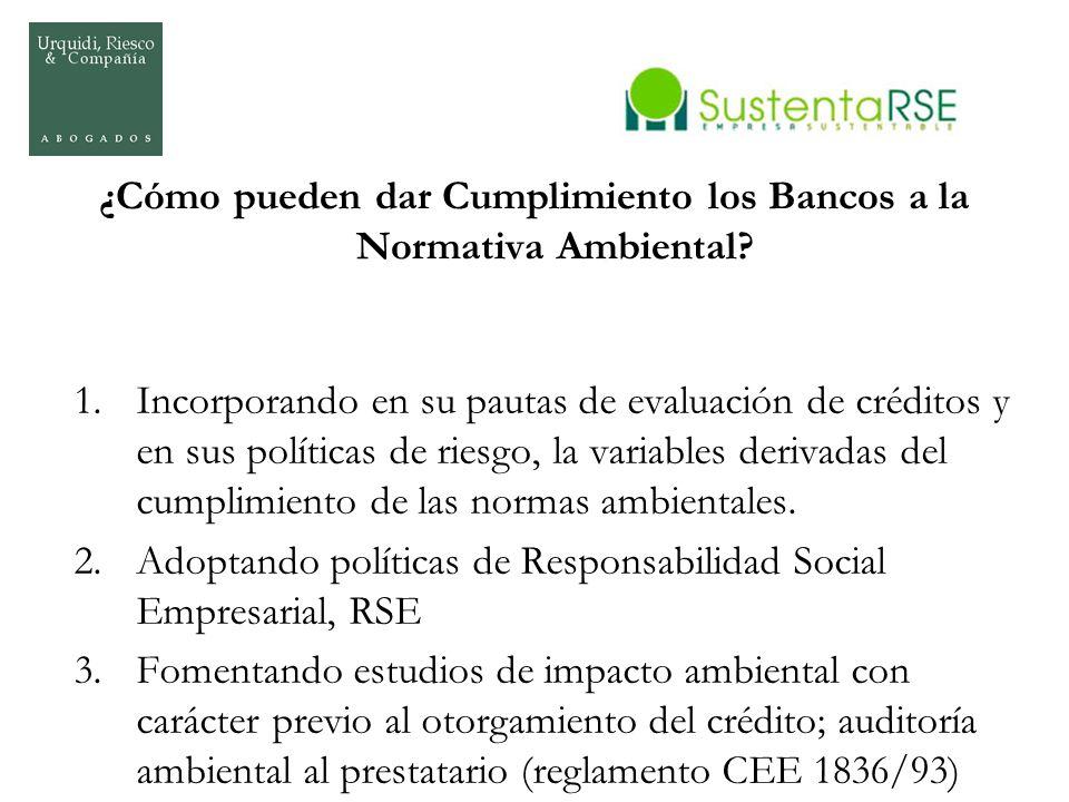 ¿Cómo pueden dar Cumplimiento los Bancos a la Normativa Ambiental