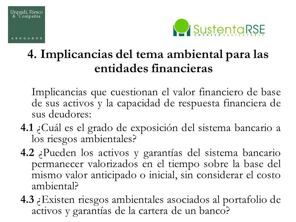 4. Implicancias del tema ambiental para las entidades financieras