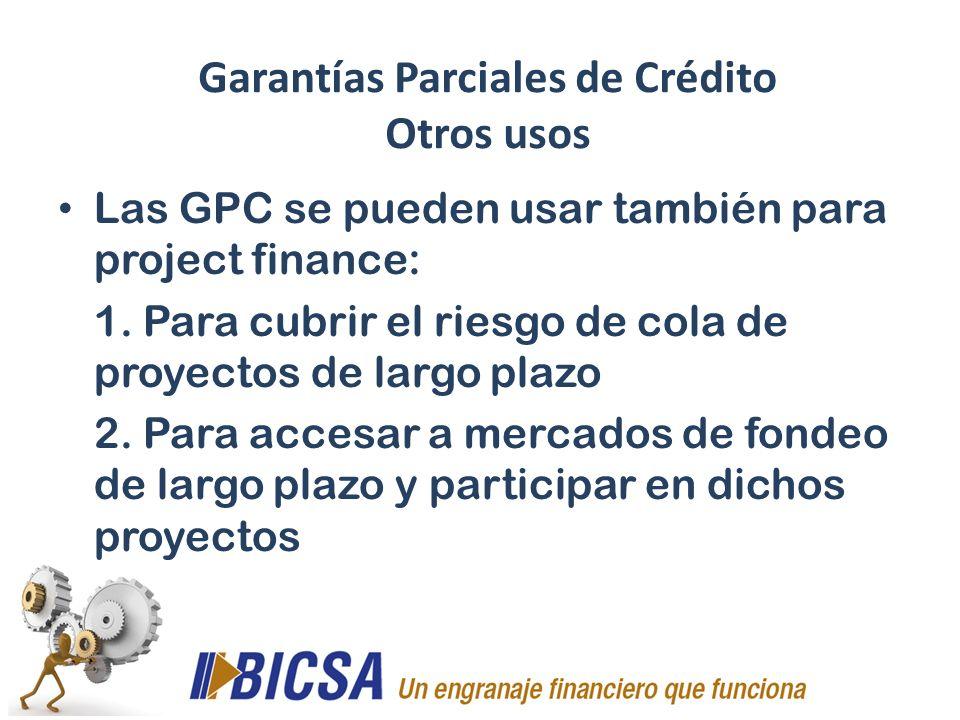 Garantías Parciales de Crédito Otros usos