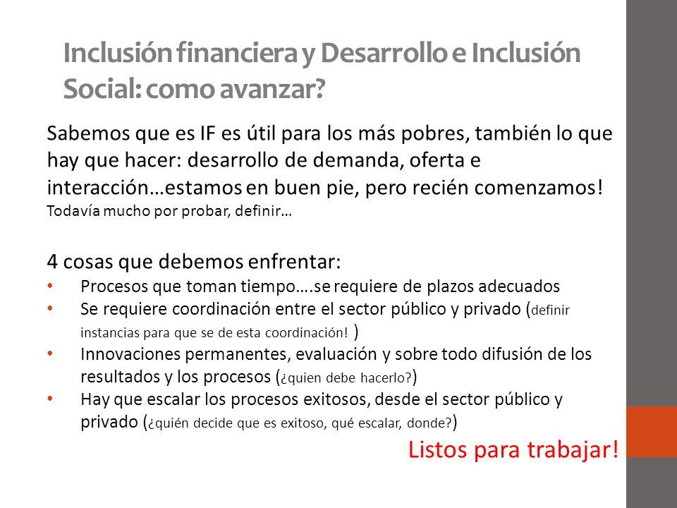 Inclusión financiera y Desarrollo e Inclusión Social: como avanzar