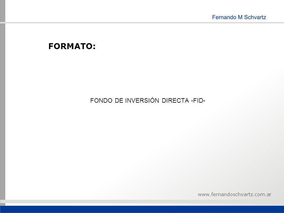 FONDO DE INVERSIÓN DIRECTA -FID-
