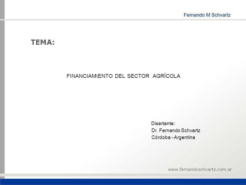 TEMA: FINANCIAMIENTO DEL SECTOR AGRÍCOLA Disertante:
