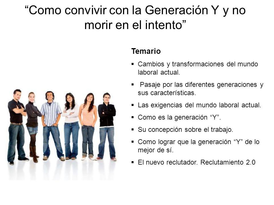 Como convivir con la Generación Y y no morir en el intento
