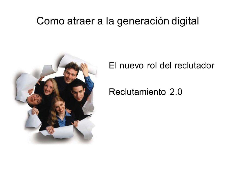 Como atraer a la generación digital