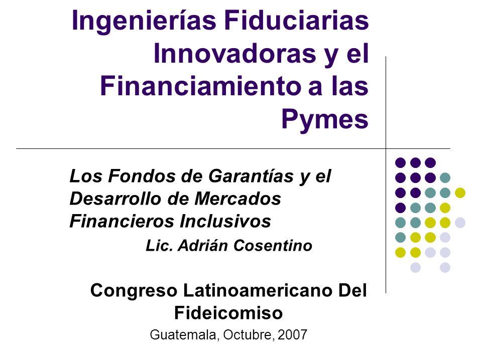 Ingenierías Fiduciarias Innovadoras y el Financiamiento a las Pymes