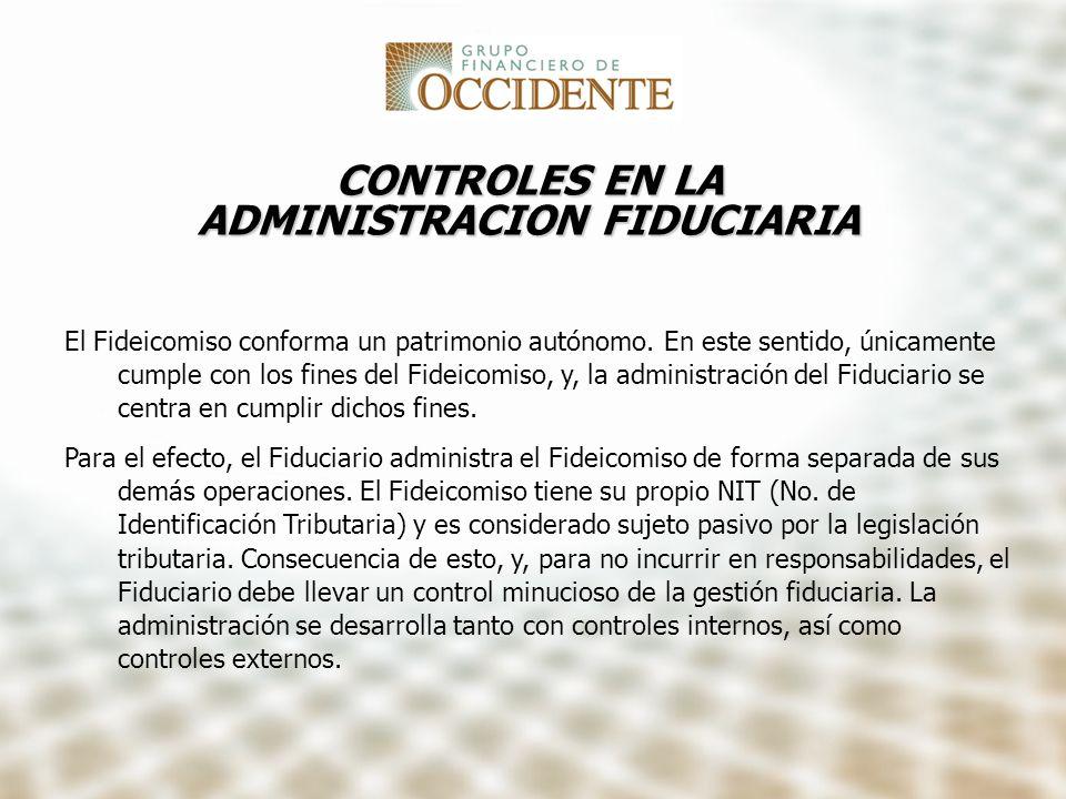 CONTROLES EN LA ADMINISTRACION FIDUCIARIA