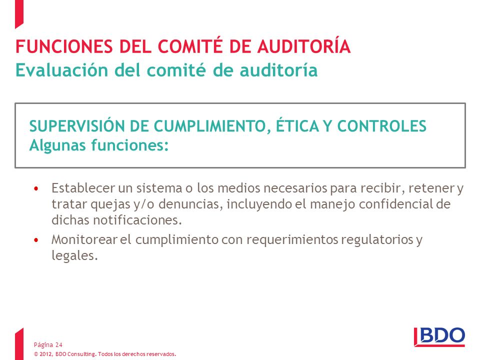 FUNCIONES DEL COMITÉ DE AUDITORÍA Evaluación del comité de auditoría