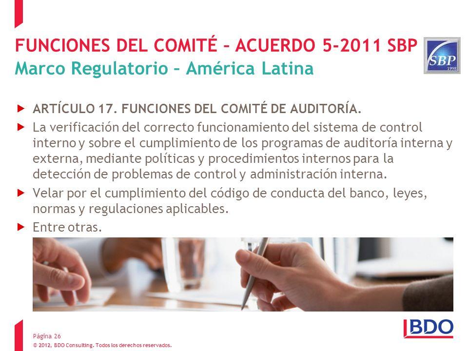 FUNCIONES DEL COMITÉ – ACUERDO 5-2011 SBP Marco Regulatorio – América Latina