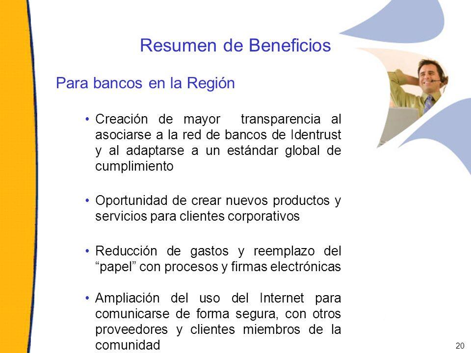 Resumen de Beneficios Para bancos en la Región