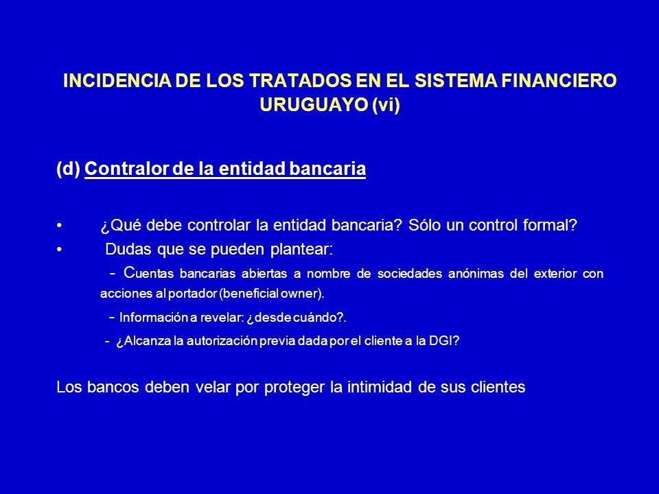 INCIDENCIA DE LOS TRATADOS EN EL SISTEMA FINANCIERO URUGUAYO (vi)