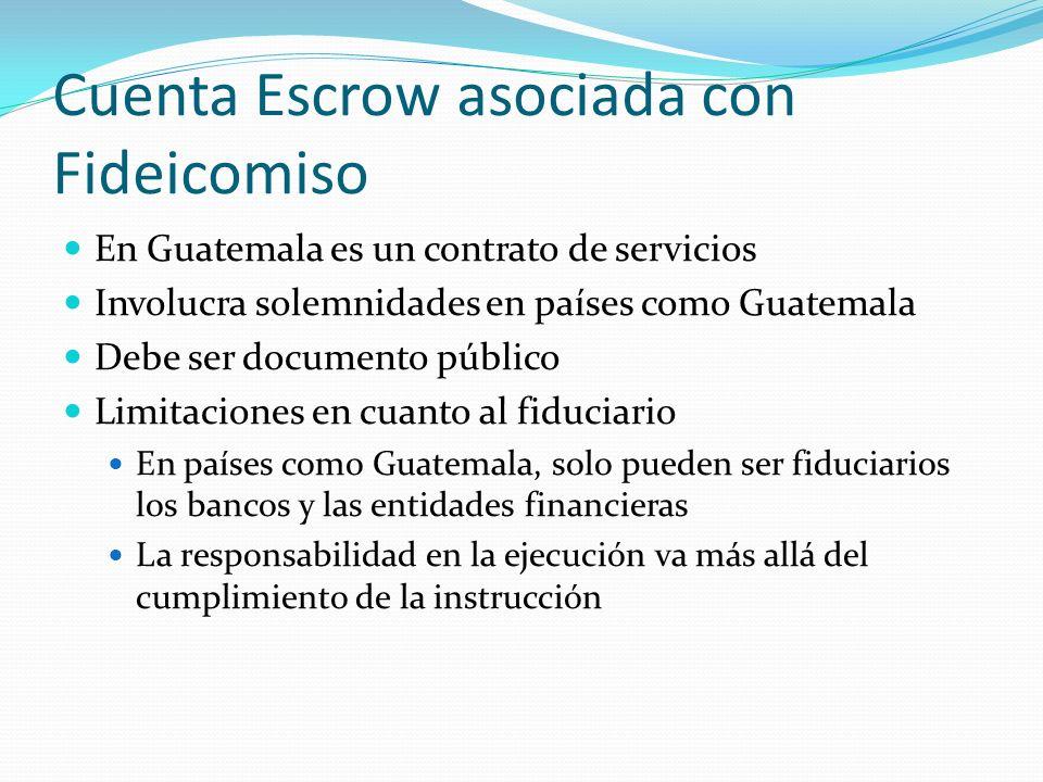 Cuenta Escrow asociada con Fideicomiso