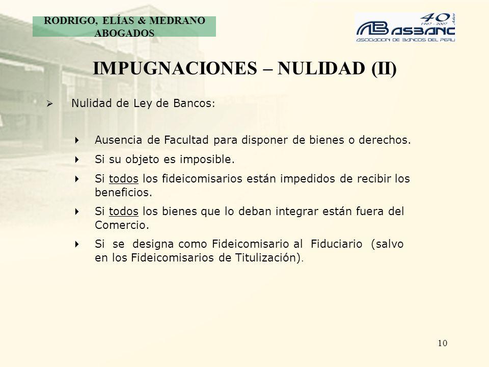 IMPUGNACIONES – NULIDAD (II)