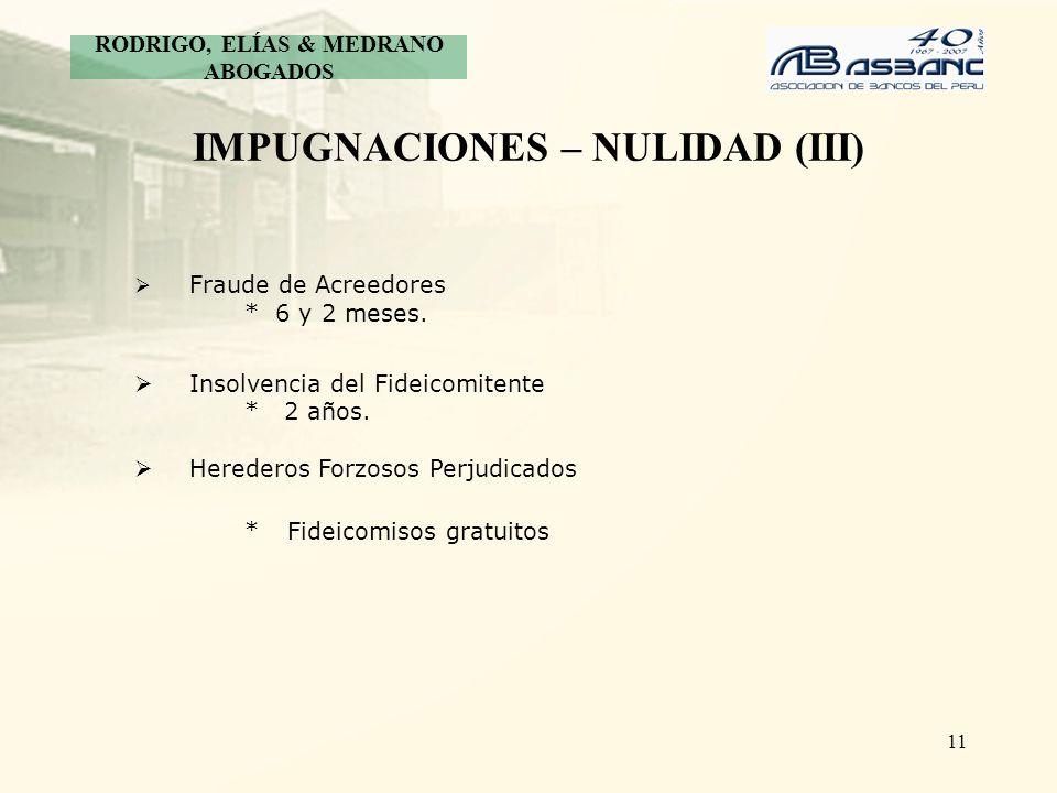 IMPUGNACIONES – NULIDAD (III)
