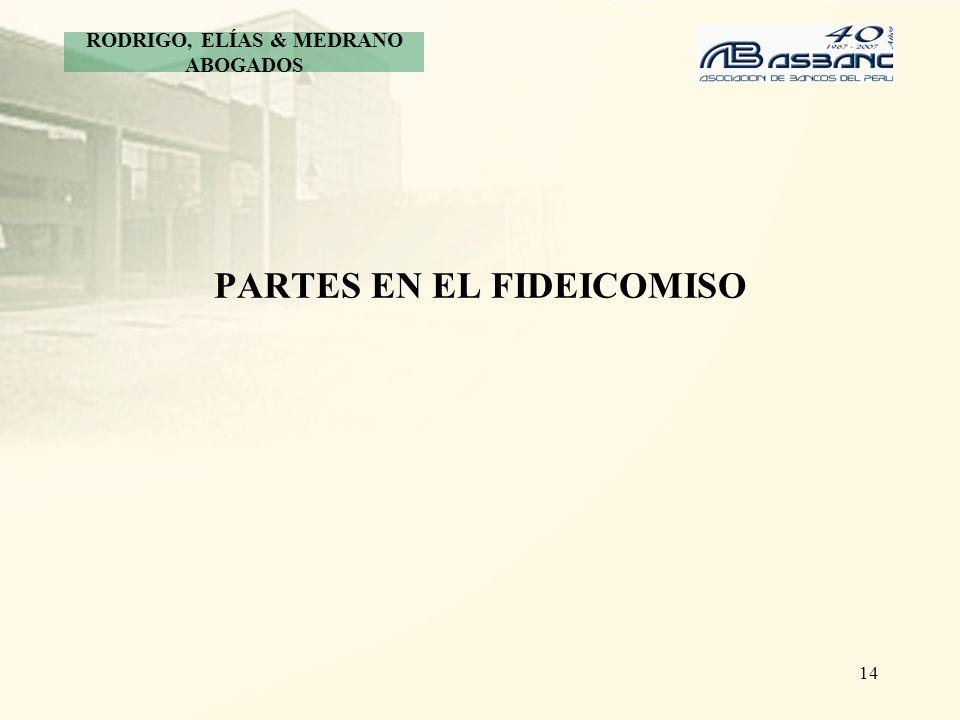 PARTES EN EL FIDEICOMISO