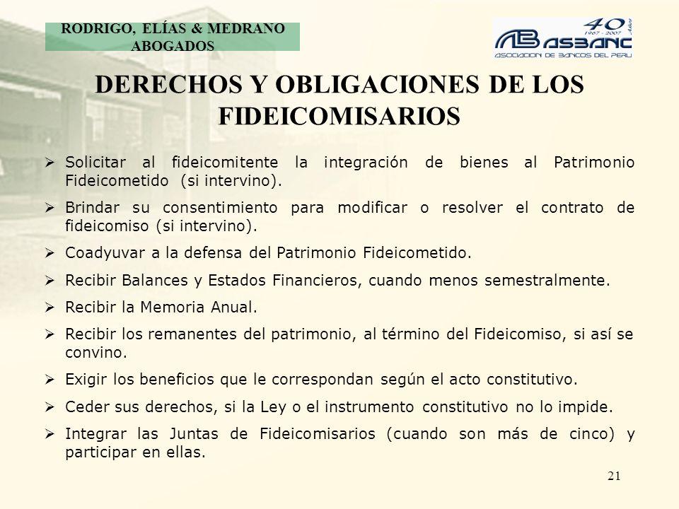 DERECHOS Y OBLIGACIONES DE LOS FIDEICOMISARIOS