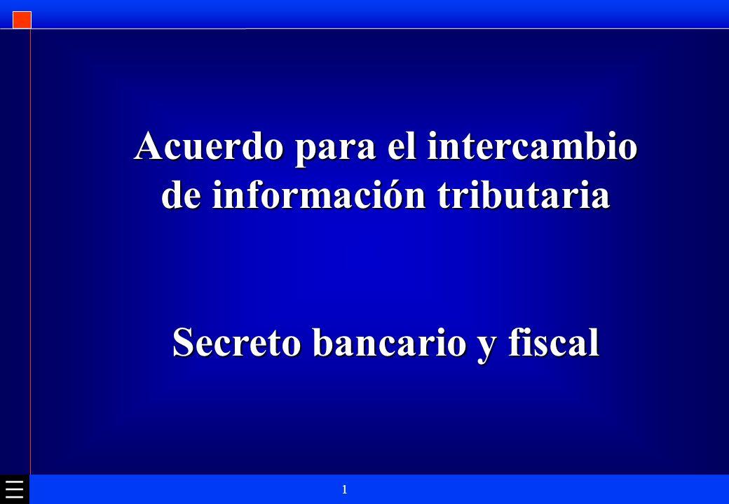 Acuerdo para el intercambio de información tributaria