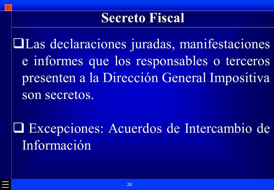 Excepciones: Acuerdos de Intercambio de Información