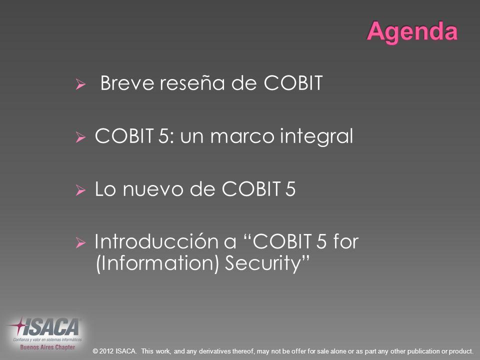 Agenda Breve reseña de COBIT COBIT 5: un marco integral