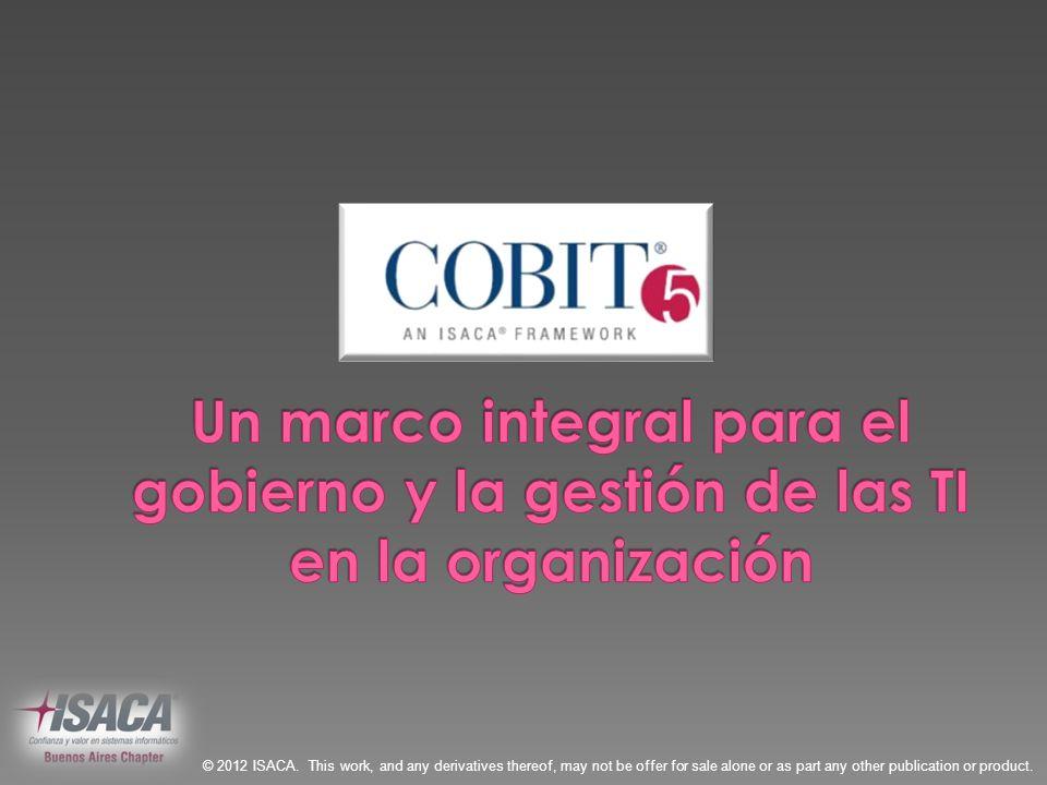 Un marco integral para el gobierno y la gestión de las TI en la organización