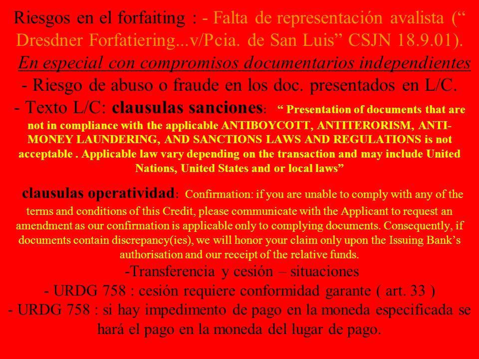 Riesgos en el forfaiting : - Falta de representación avalista ( Dresdner Forfatiering...v/Pcia.