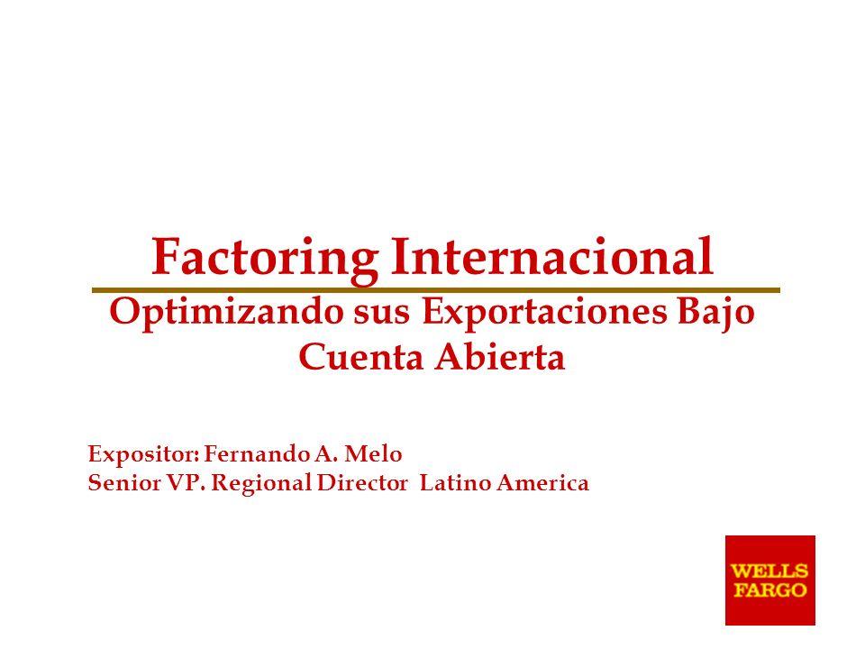 Factoring Internacional Optimizando sus Exportaciones Bajo Cuenta Abierta