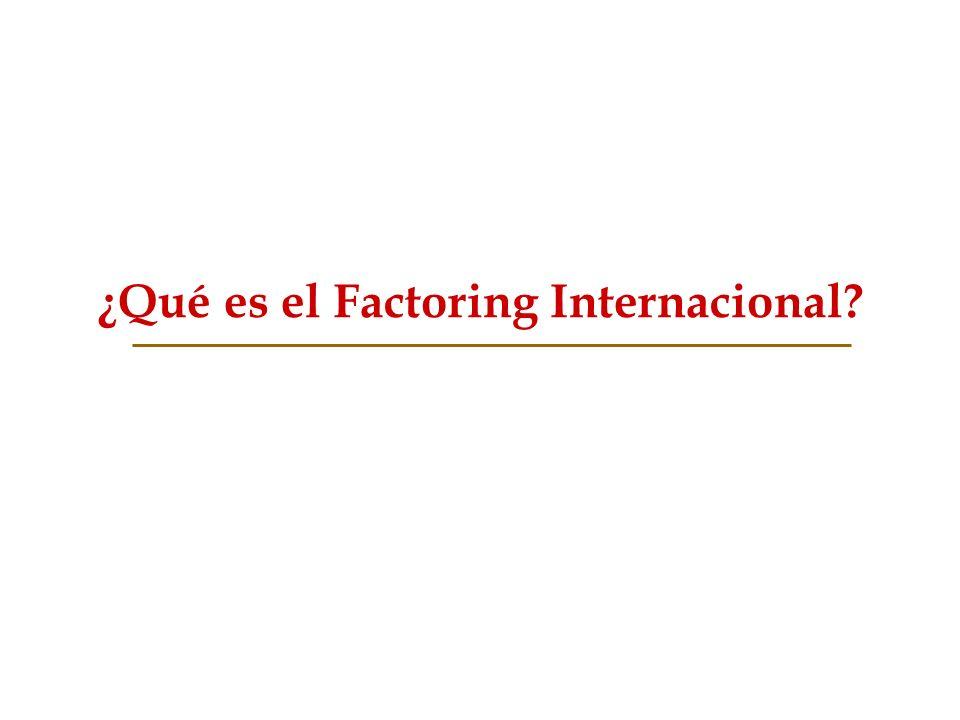 ¿Qué es el Factoring Internacional