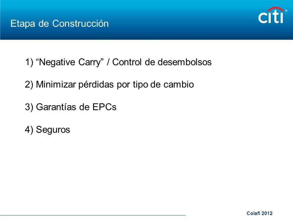 Etapa de Construcción 1) Negative Carry / Control de desembolsos