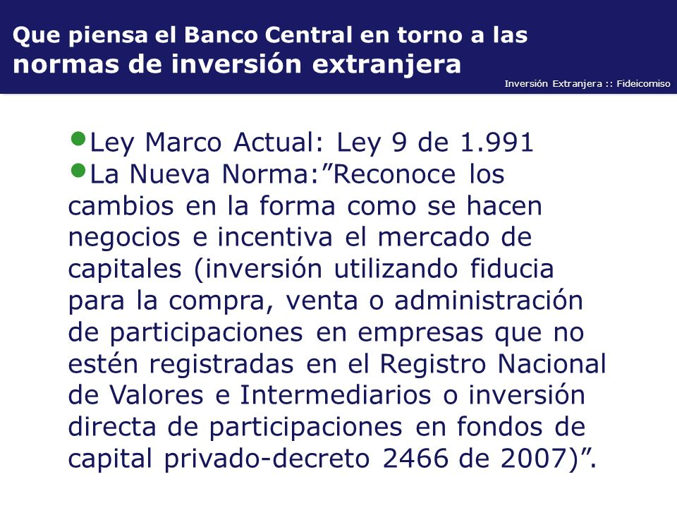Ley Marco Actual: Ley 9 de 1.991