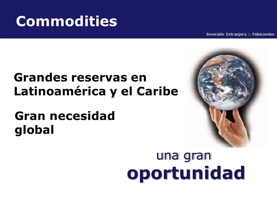 oportunidad Commodities una gran