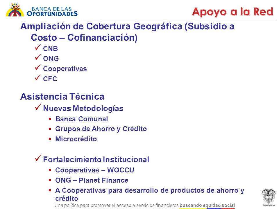Apoyo a la Red Ampliación de Cobertura Geográfica (Subsidio a Costo – Cofinanciación) CNB. ONG. Cooperativas.