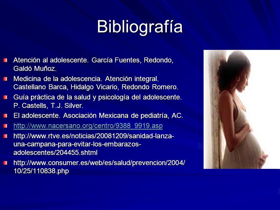 BibliografíaAtención al adolescente. García Fuentes, Redondo, Galdó Muñoz.