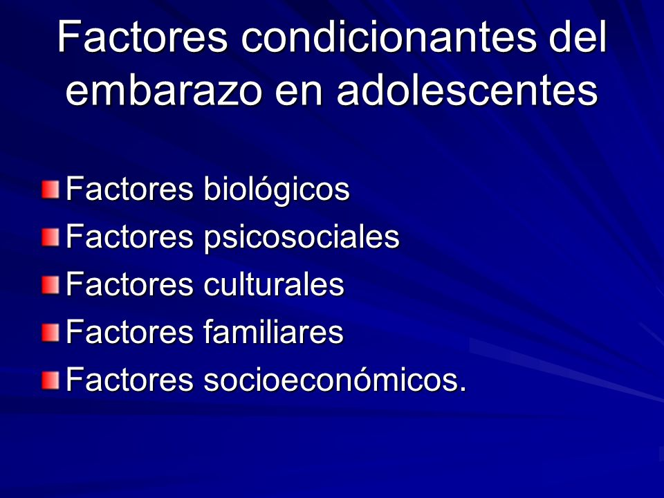 Factores condicionantes del embarazo en adolescentes
