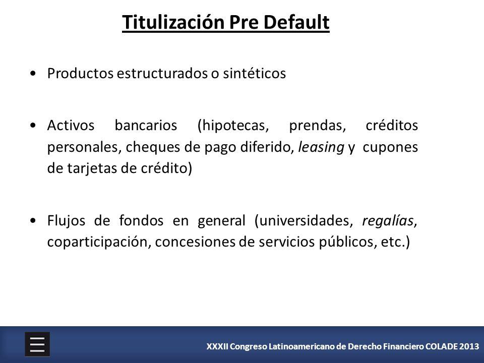 Titulización Pre Default