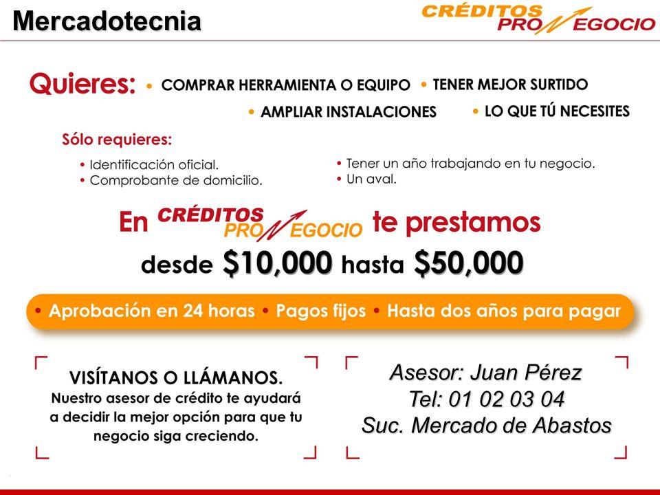 Mercadotecnia Asesor: Juan Pérez Tel: 01 02 03 04